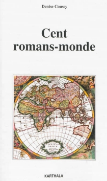 Cent romans-monde - Denise Coussy