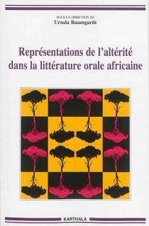 Représentations de l'altérité dans la littérature orale africaine -