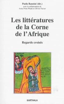 Les littératures de la Corne de l'Afrique : regards croisés -