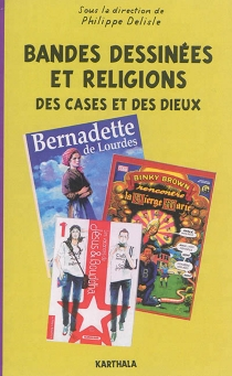 Bandes dessinées et religions : des cases et des dieux -