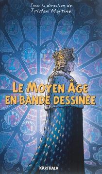 Le Moyen Age en bande dessinée -