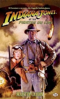 Indiana Jones - MartinCaidin