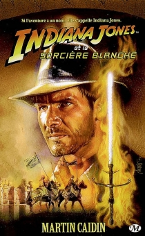 Indiana Jones - Martin Caidin