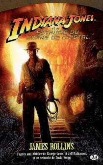 Indiana Jones - James Rollins