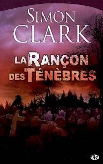 La rançon des ténèbres - SimonClark