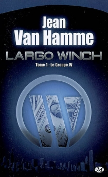 Largo Winch - Jean Van Hamme