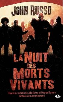 La nuit des morts vivants - JohnRusso