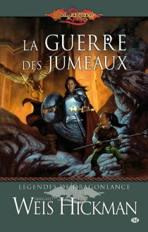 Légendes de Dragonlance - Tracy Hickman