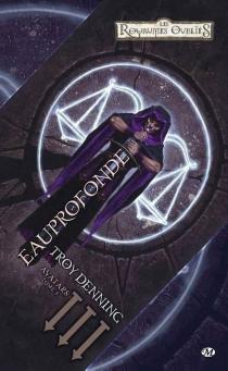 Les royaumes oubliés : Avatars - TroyDenning