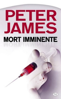 Mort imminente - Peter James