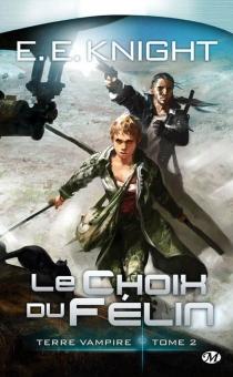 E.E. Knight| Terre vampire - E.E.Knight