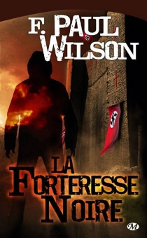 La forteresse noire - Francis PaulWilson