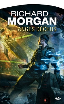 Anges déchus - Richard K. Morgan