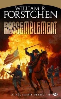 Le régiment perdu - William R.Forstchen