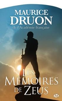 Les mémoires de Zeus - MauriceDruon