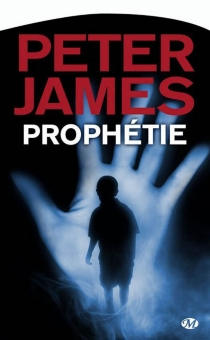 Prophétie - Peter James