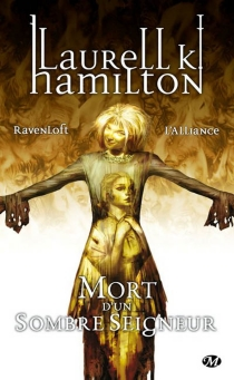 Mort d'un sombre seigneur : ravenloft, l'alliance - Laurell K.Hamilton