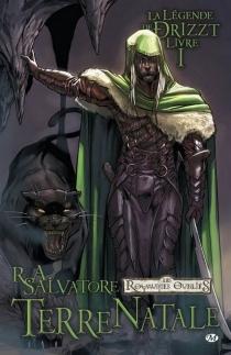 La légende de Drizzt| R.A. Salvatore - R.A.Salvatore