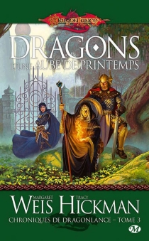 Chroniques de Dragonlance| Margaret Weis, Tracy Hickman - Tracy Hickman