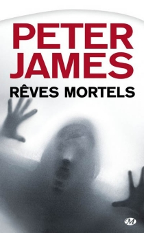 Rêves mortels - Peter James