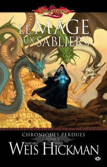 Chroniques perdues - Tracy Hickman