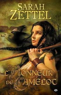 Les chemins de Camelot - SarahZettel