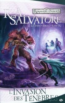 La légende de Drizzt : les royaumes oubliés - R.A.Salvatore