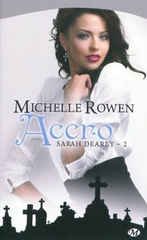Sarah Dearly - Michelle Rowen