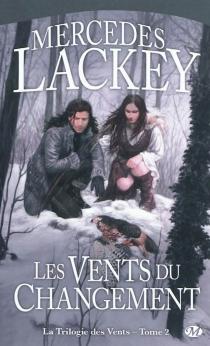 La trilogie des vents - MercedesLackey