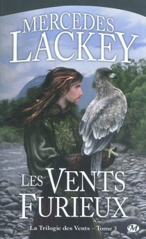 La trilogie des vents - Mercedes Lackey