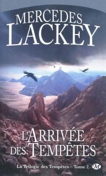 La trilogie des tempêtes - MercedesLackey