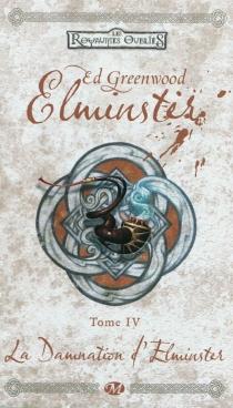 Les royaumes oubliés, Elminster - EdGreenwood