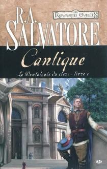 La pentalogie du clerc - R.A.Salvatore