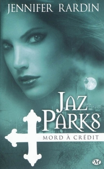 Une aventure de Jaz Parks - JenniferRardin
