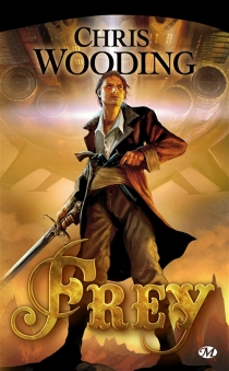 Frey - Chris Wooding