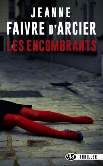 Les encombrants - JeanneFaivre d'Acier