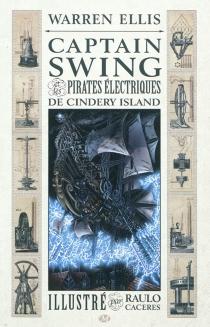 Captain Swing et les pirates électriques de Cindery Island - RauloCaceres