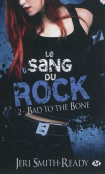 Le sang du rock - Jeri Smith-Ready