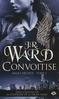 Anges déchus - J.R. Ward