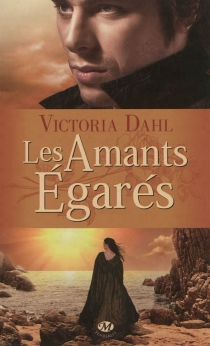 Les amants égarés - VictoriaDahl