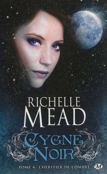 Cygne noir - RichelleMead