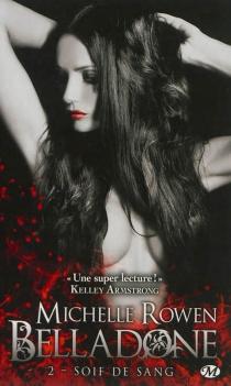 Belladone - MichelleRowen