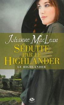 Le highlander - JulianneMacLean
