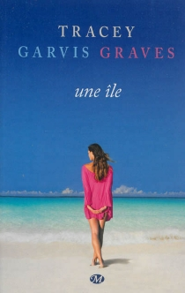 Une île - TraceyGarvis Graves