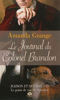 Le journal du colonel Brandon - Amanda Grange