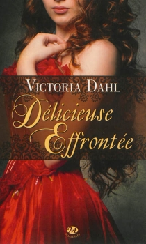 Délicieuse effrontée - VictoriaDahl