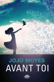 Avant toi - JojoMoyes