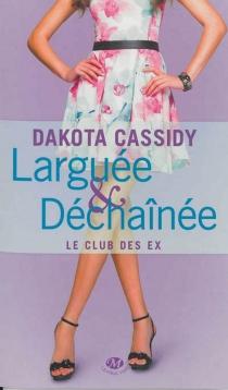 Le club des ex - DakotaCassidy