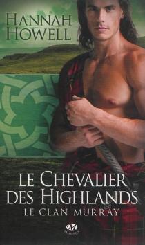 Le clan Murray - HannahHowell