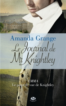 Le journal de Mr Knightley - Amanda Grange